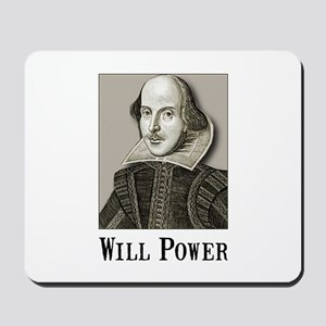 Will Power Mousepad