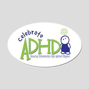 Celebrate ADHD 22x14 Oval Wall Peel