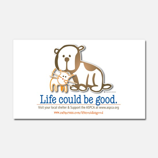 Life Could be Good Car Magnet 20 x 12