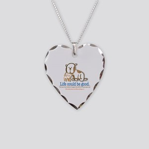 Life Could be Good Necklace Heart Charm