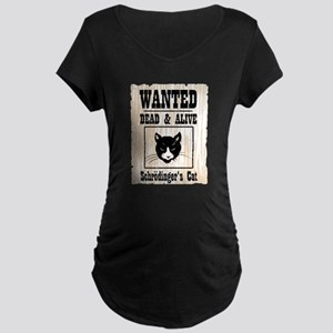 Wanted Schrodingers Cat Maternity Dark T-Shirt