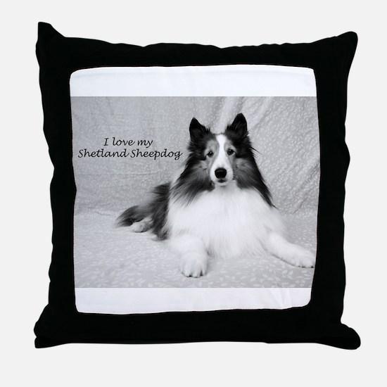 I love my Shetland Sheepdog Throw Pillow