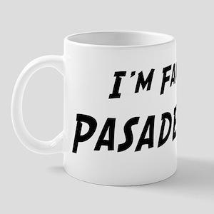 Famous in Pasadena Mug