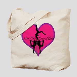 For The Love Of Pole Dance Tote Bag