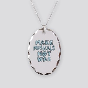Make Musicals Not War Necklace Oval Charm