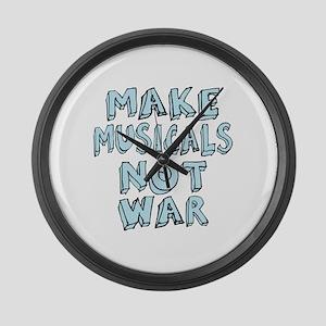 Make Musicals Not War Large Wall Clock