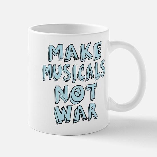 Make Musicals Not War Mug