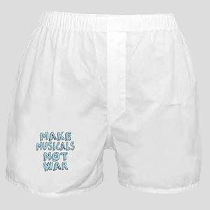 Make Musicals Not War Boxer Shorts