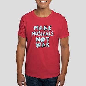 Make Musicals Not War Dark T-Shirt