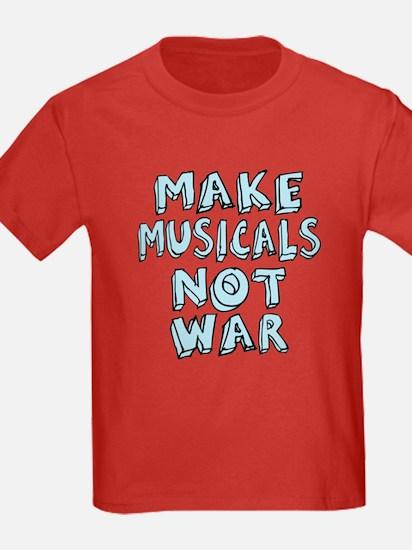 Make Musicals Not War T