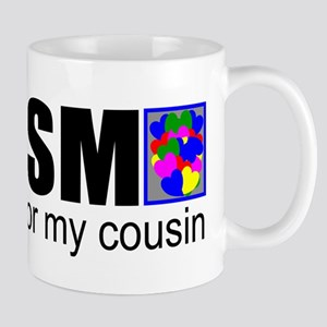 Autism vs my cousin Mug