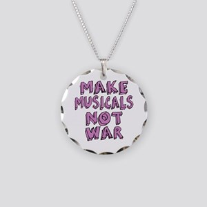 Make Musicals Not War Necklace Circle Charm