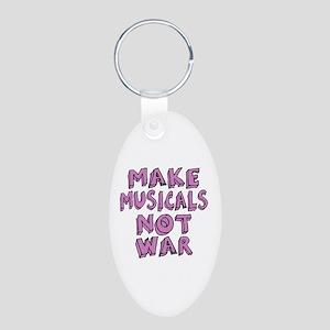 Make Musicals Not War Aluminum Oval Keychain
