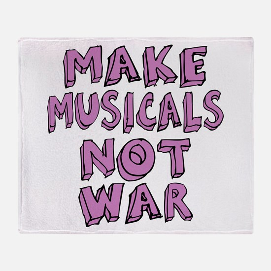 Make Musicals Not War Throw Blanket
