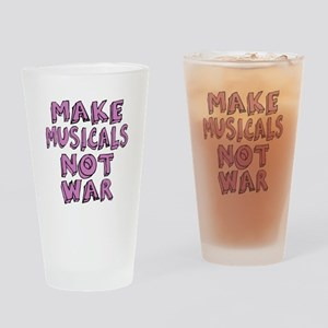 Make Musicals Not War Drinking Glass