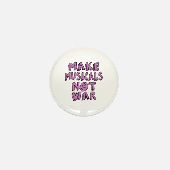 Make Musicals Not War Mini Button