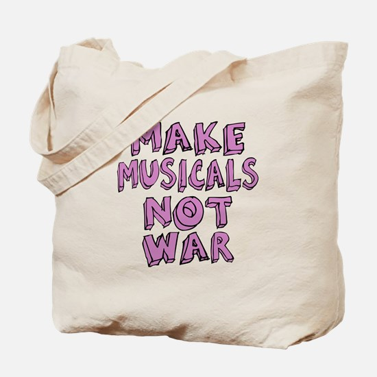 Make Musicals Not War Tote Bag