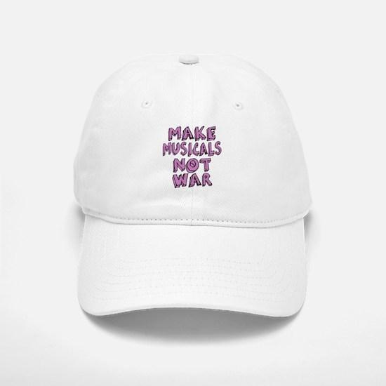 Make Musicals Not War Baseball Baseball Cap