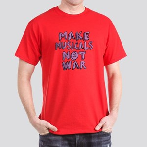 Make Musicals Not War Dark T-Shirt