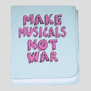 Make Musicals Not War baby blanket