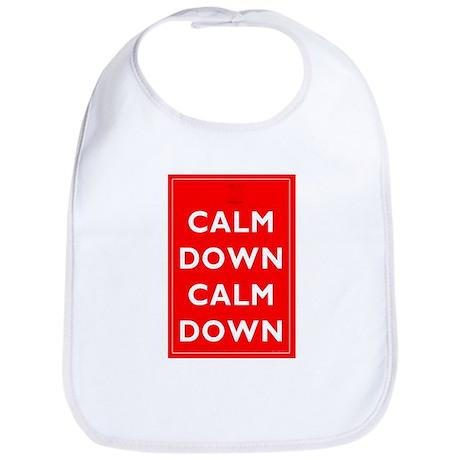 Calm Down, Calm Down Bib