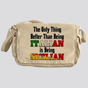 Only Thing better than being Italian Messenger Bag