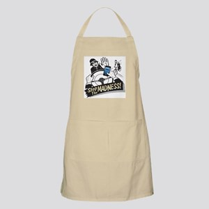 Stop the Madness! Apron