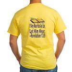Yellow Let Him Hear Shirt