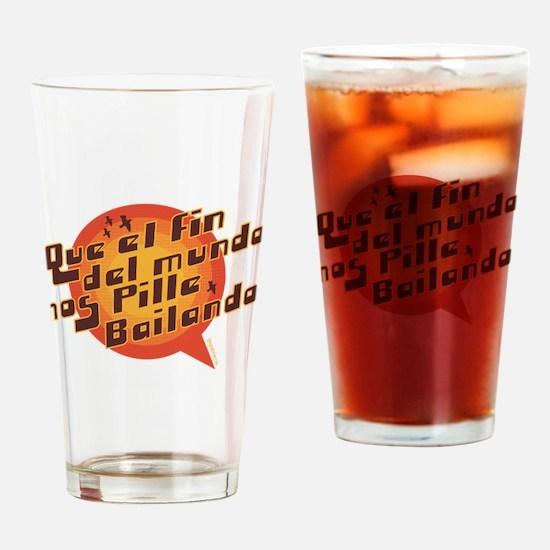 QUE EL FIN DEL MUNDO NOS PILL Drinking Glass
