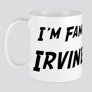 Famous in Irvine Mug