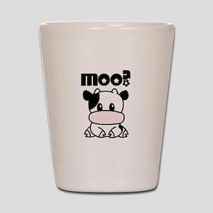 Cute Moo? Shot Glass