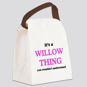 It's a Willow thing, you woul Canvas Lunch Bag