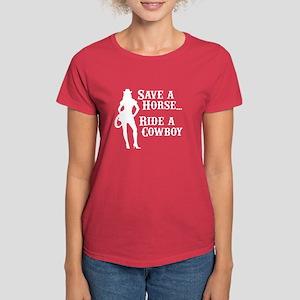 Save a Horse, Ride a Cowboy! Women's Dark T-Shirt