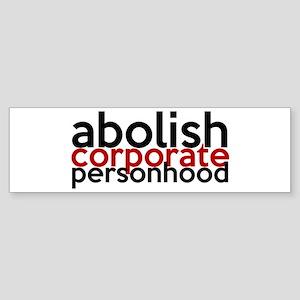 Abolish Corporate Personhood Sticker (Bumper)