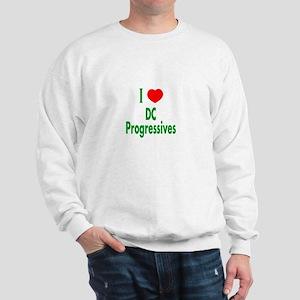 I Love DC Progressives Sweatshirt