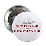 """Numerator and Denominator 2.25"""" Button (10 pa"""