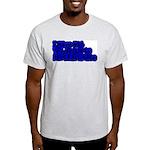 Have Yet To Procrastinate Light T-Shirt