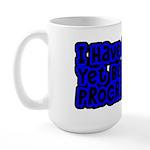 Have Yet To Procrastinate Large Mug