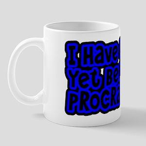 Have Yet To Procrastinate Mug