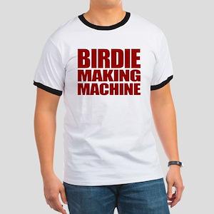 Birdie Making Machine Ringer T