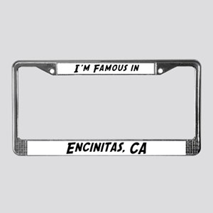 Famous in Encinitas License Plate Frame