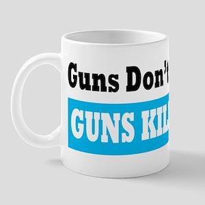 Guns Kill Dinner Mug
