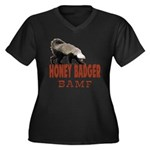 Honey Badger BAMF Women's Plus Size V-Neck Dark T-