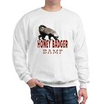 Honey Badger BAMF Sweatshirt