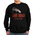 Honey Badger BAMF Sweatshirt (dark)