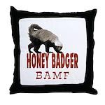 Honey Badger BAMF Throw Pillow