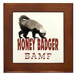 Honey Badger BAMF Framed Tile