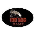 Honey Badger BAMF Sticker (Oval 10 pk)