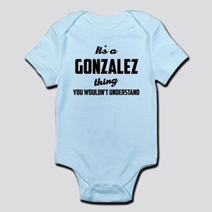 It's a Gonzalez Thing Body Suit