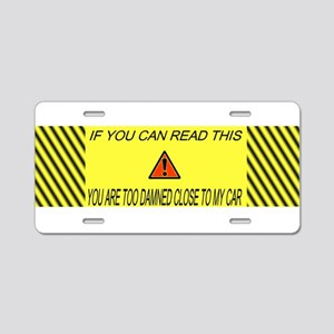 If you can read this you're t Aluminum License Pla